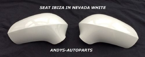 SEAT IBIZA 08 ONWARDS PAIR OF WING MIRROR COVERS IN NEVADA WHITE L/H AND R/H